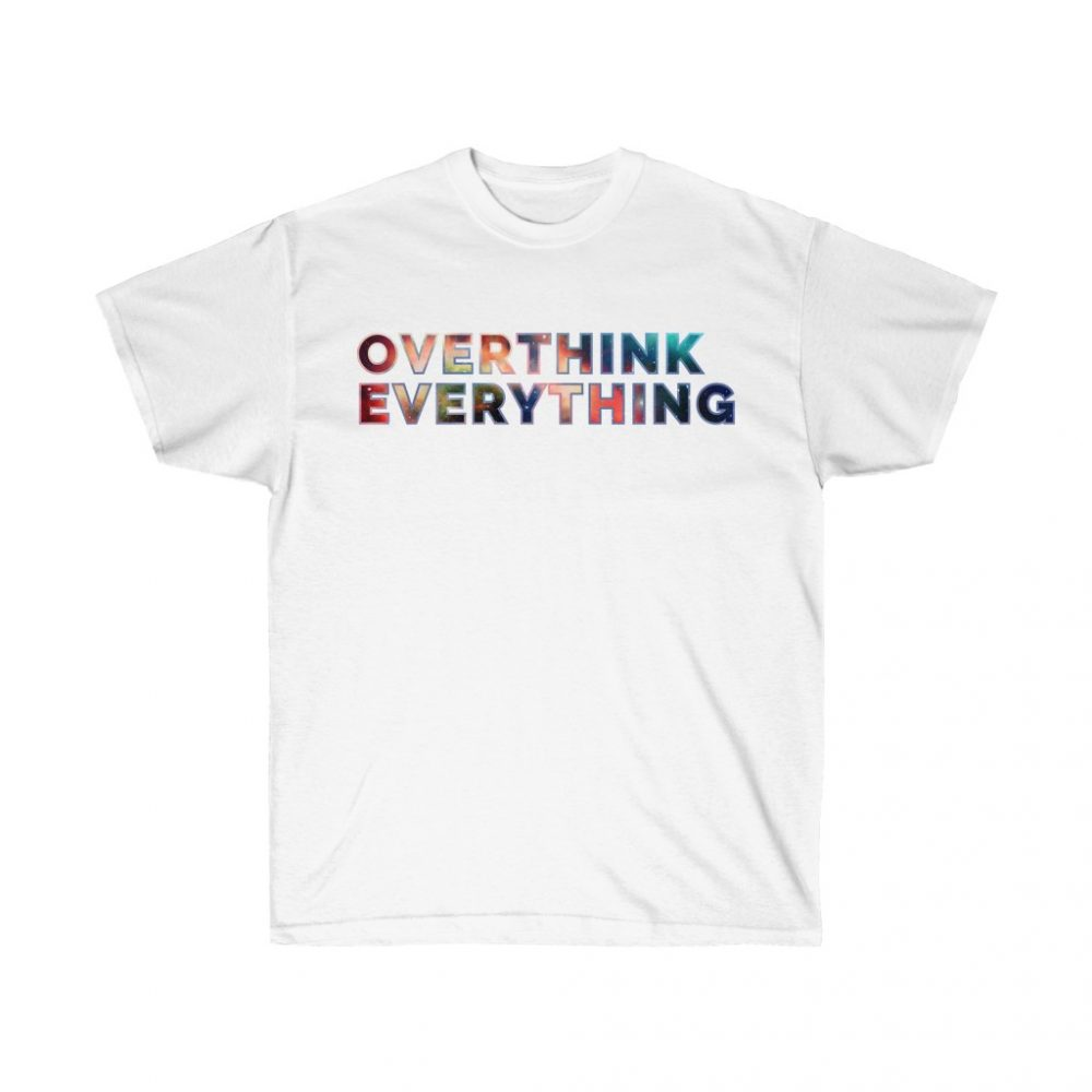 Picture of Overthink Everything White Tshirt